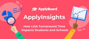 ApplyInsights: How LOA Turnaround Time Impacts Students and Schools