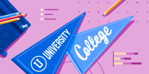 "Pennants labelled ""University"" and ""College"", along with some school supplies"